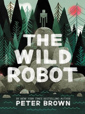 cover image of The Wild Robot Series, Book 1