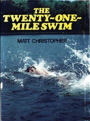 cover image of Twenty-One Mile Swim