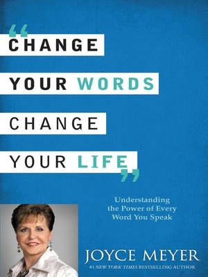 cover image of Change Your Words, Change Your Life