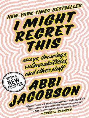 I Might Regret This by Abbi Jacobson · OverDrive (Rakuten