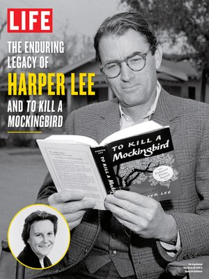 cover image of LIFE the Enduring Legacy of Harper Lee and to Kill a Mockingbird