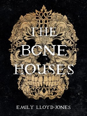 cover image of The Bone Houses