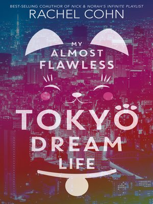 cover image of My Almost Flawless Tokyo Dream Life
