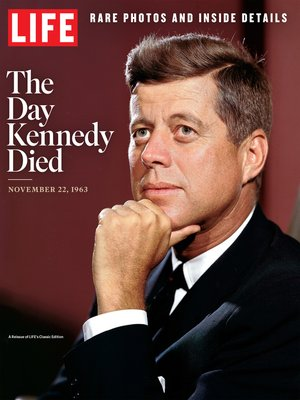 cover image of LIFE the Day Kennedy Died