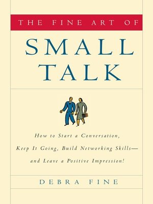 cover image of The Fine Art of Small Talk