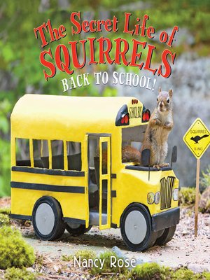 cover image of The Secret Life of Squirrels--Back to School!