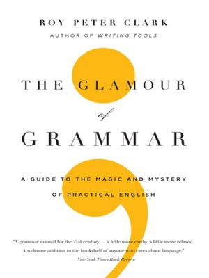 cover image of The Glamour of Grammar