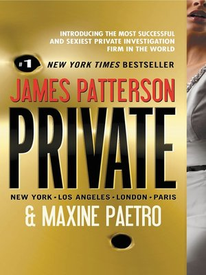 Title details for Private by James Patterson - Available