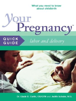 cover image of Your Pregnancy Quick Guide--Labor and Delivery