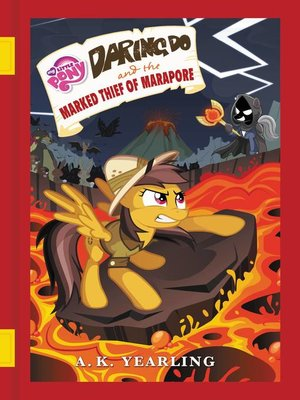 cover image of Daring Do and the Marked Thief of Marapore