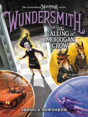 cover image of Wundersmith, The Calling of Morrigan Crow