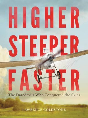 cover image of Higher, Steeper, Faster