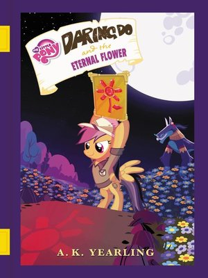 cover image of Daring Do and the Eternal Flower