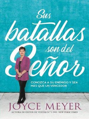 cover image of Sus batallas son del Señor