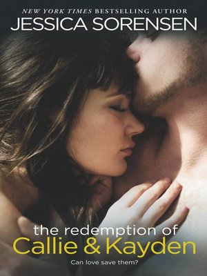 cover image of The Redemption of Callie & Kayden