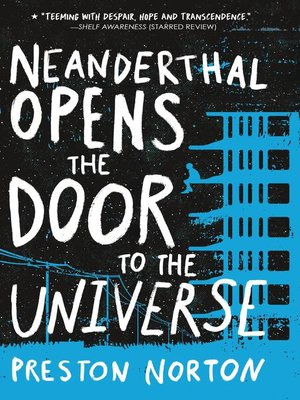 cover image of Neanderthal Opens the Door to the Universe