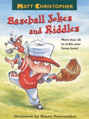 cover image of Matt Christopher's Baseball Jokes and Riddles
