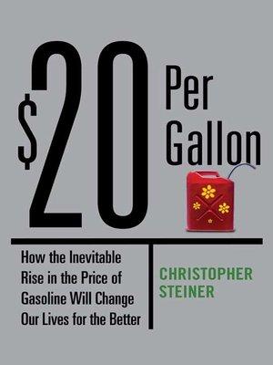 cover image of $20 Per Gallon