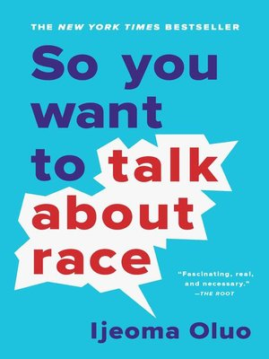cover image of So You Want to Talk About Race