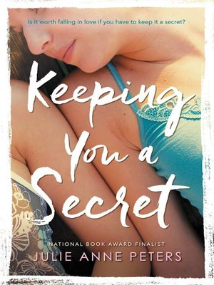 Keeping you a secret by julie anne peters overdrive rakuten keeping you a secret by julie anne peters ebook fandeluxe Images