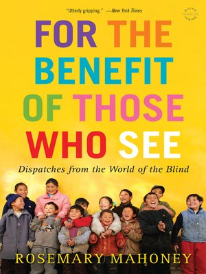 cover image of For the Benefit of Those Who See