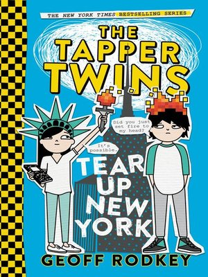 cover image of The Tapper Twins Tear Up New York (With Each Other)