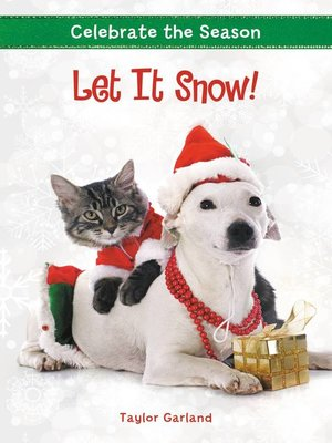 cover image of Let It Snow!