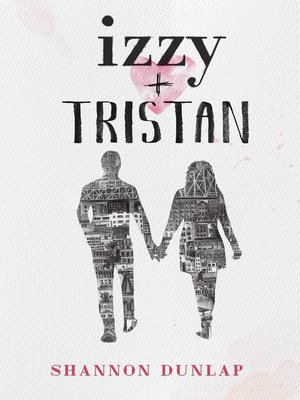 cover image of Izzy + Tristan