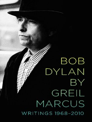 cover image of Bob Dylan by Greil Marcus