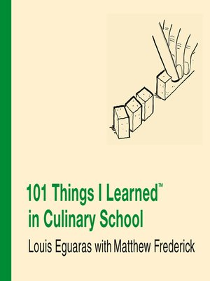 cover image of 101 Things I Learned<sup>TM</sup> in Culinary School
