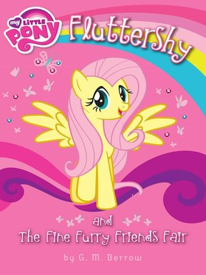cover image of Fluttershy and the Fine Furry Friends Fair