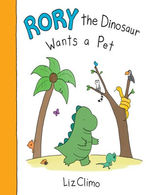 cover image of Rory the Dinosaur Wants a Pet