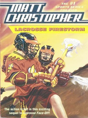 cover image of Lacrosse Firestorm