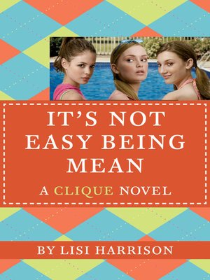 cover image of It's Not Easy Being Mean