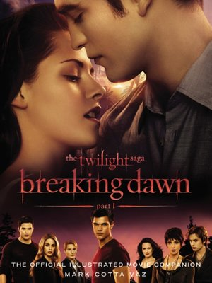 cover image of Breaking Dawn: The Official Illustrated Movie Companion