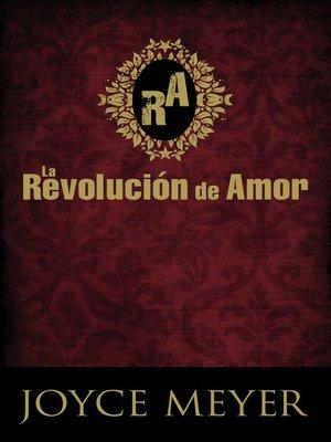 cover image of La Revolución de Amor