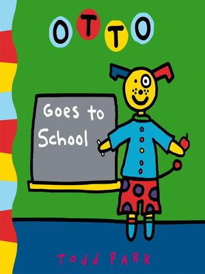 cover image of Otto Goes to School