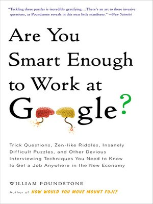 cover image of Are You Smart Enough to Work at Google?
