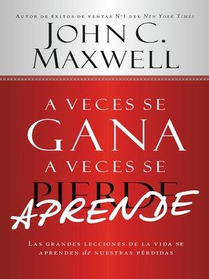 cover image of A Veces se Gana--A Veces Aprende