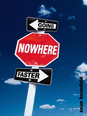 cover image of Going Nowhere Faster