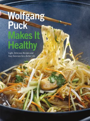 cover image of Wolfgang Puck Makes It Healthy