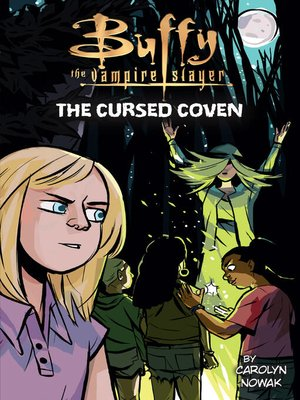 cover image of Buffy the Vampire Slayer: The Cursed Coven