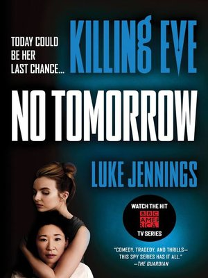 cover image of Killing Eve--No Tomorrow