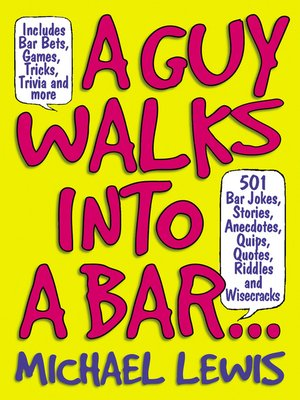 cover image of A Guy Walks Into A Bar...