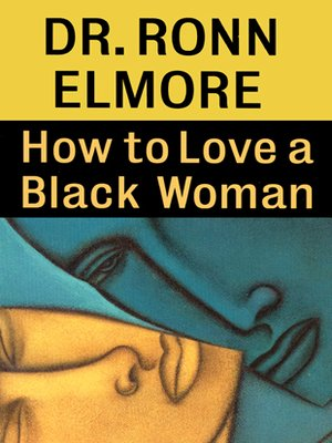 cover image of How to Love a Black Woman