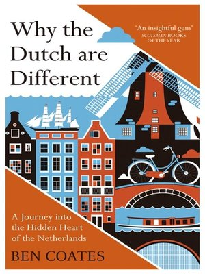 cover image of Why the Dutch are Different