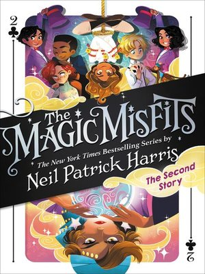 cover image of The Magic Misfits: The Second Story