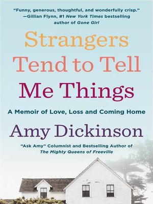 cover image of Strangers Tend to Tell Me Things