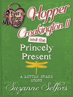 cover image of Hopper Croakington II and the Princely Present