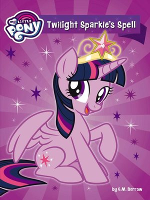 cover image of Twilight Sparkle's Spell
